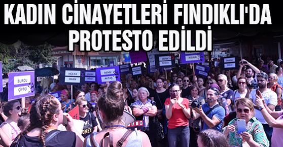 KADIN CİNAYETLERİ FINDIKLI'DA PROTESTO EDİLDİ