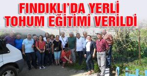 FINDIKLIDA YERLİ TOHUM EĞİTİMİ...