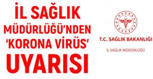 Rize İl Sağlık Müdürlüğü'nden Koronavirüs Uyarısı
